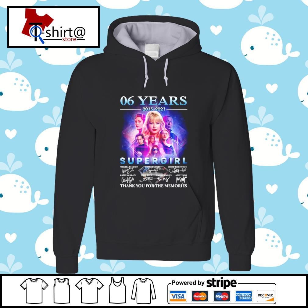 06 years 2015-2021 Super Girl signature thank you for the memories hoodie