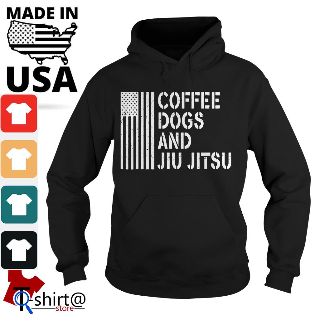 American flag coffee dogs and jiu jitsu Hoodie