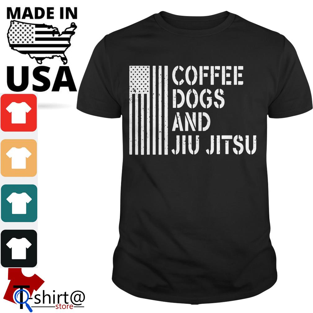 American flag coffee dogs and jiu jitsu shirt