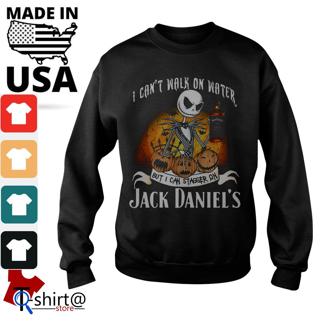 Halloween Jack Skellington I can't walk on water but I can stagger on Jack Daniel's Sweater