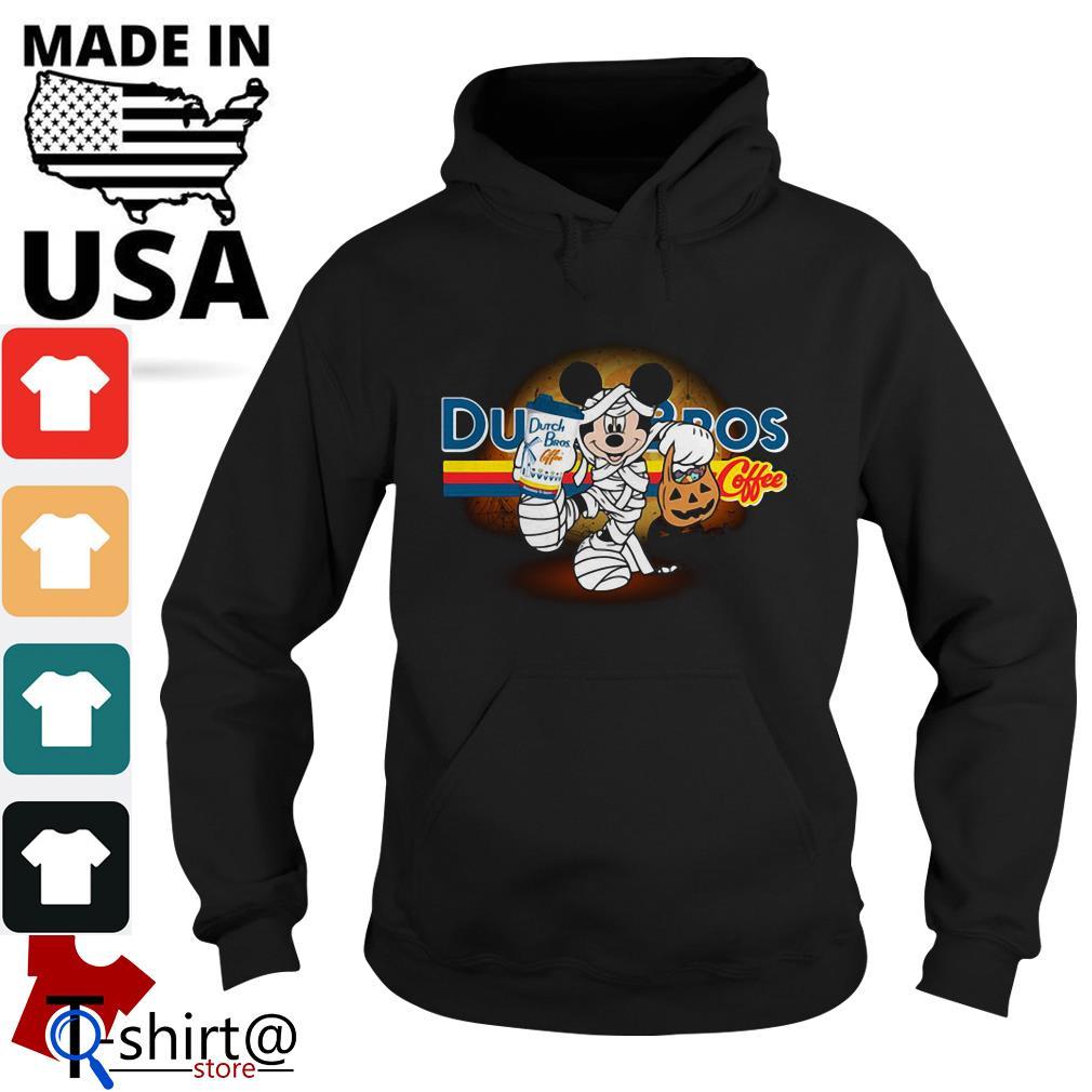 Halloween Mickey Mouse Wears Mummy Dutch Bros Coffee Hoodie