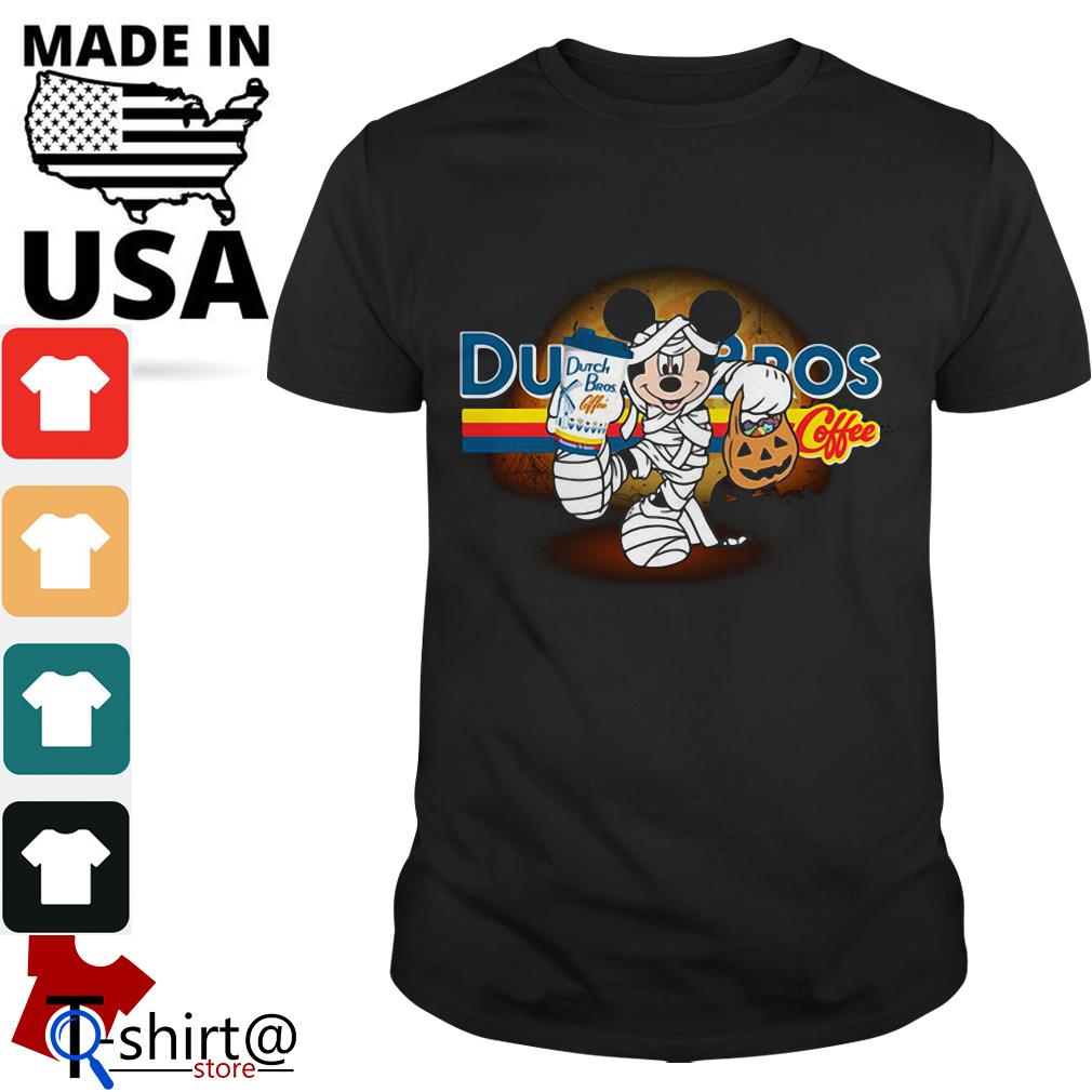 Halloween Mickey Mouse Wears Mummy Dutch Bros Coffee shirt
