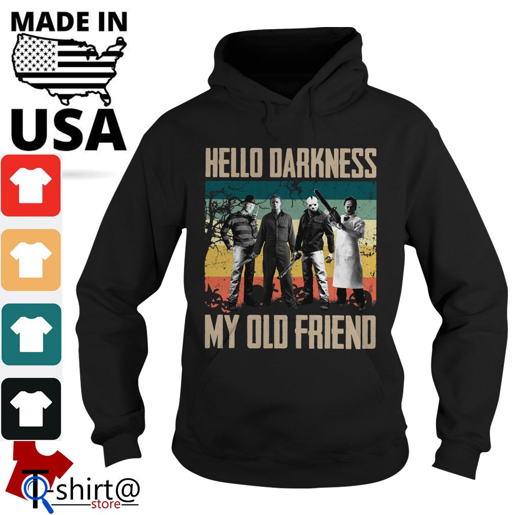 Horror characters hello darkness my old friend vintage Hoodie