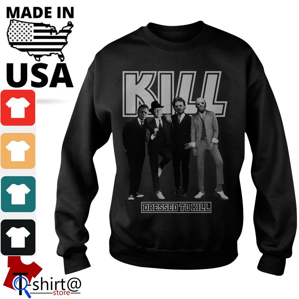 Horror character movie Kill dressed to kill shirt