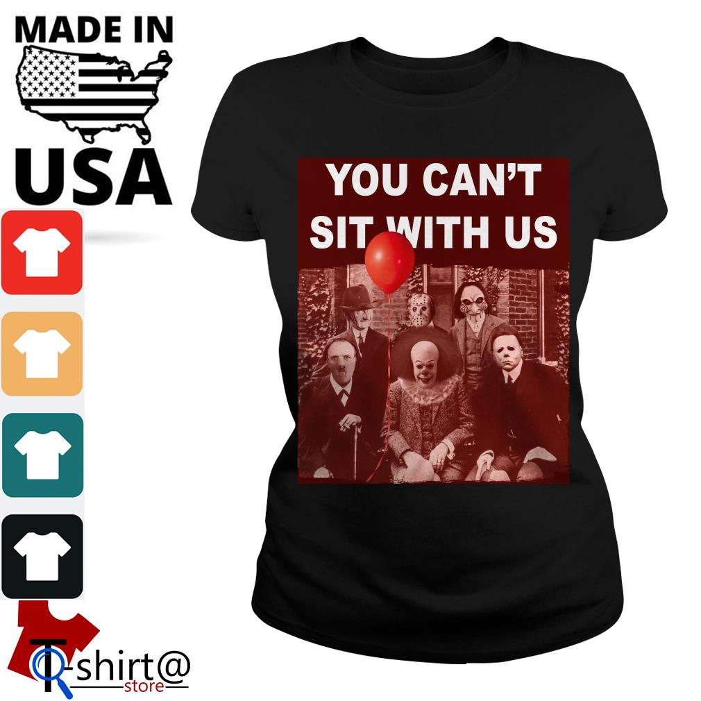 Horror character movie you can't sit with us Psychoanalysis Ladies tee