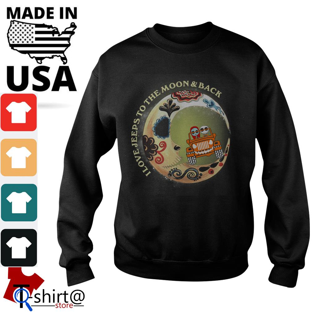 I love Jeeps to the Moon and Back Sweater