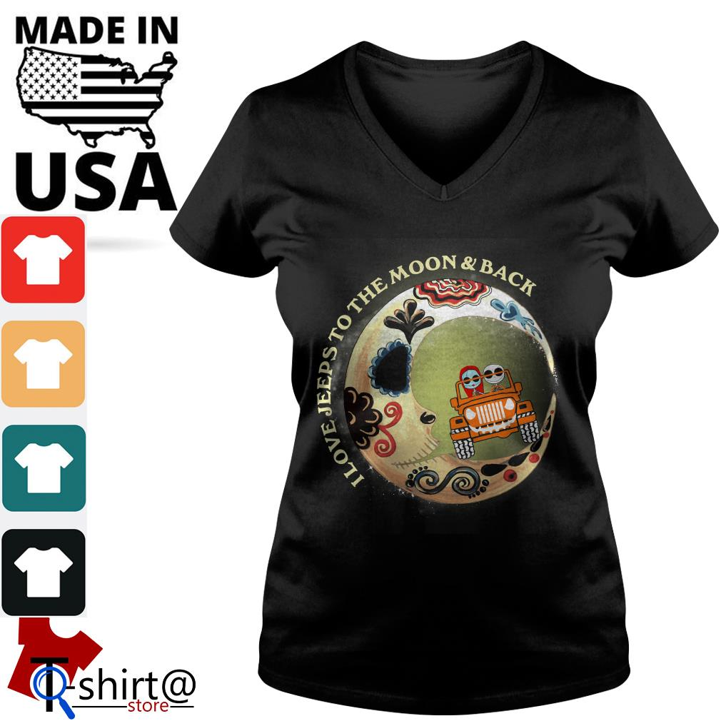 I love Jeeps to the Moon and Back V-neck t-shirt