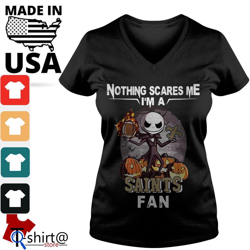 Jack Skellington nothing scares me I'm a New Orleans Saints fan V-neck t-shirt