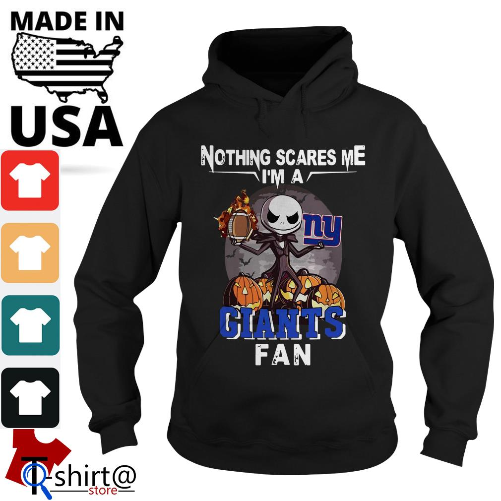 Jack Skellington nothing scares me I'm a New York Giants fan Hoodie