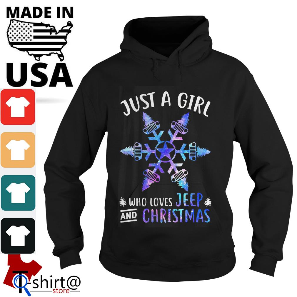 Just a Girl Snowflake Flower loves Jeep and Christmas Hoodie