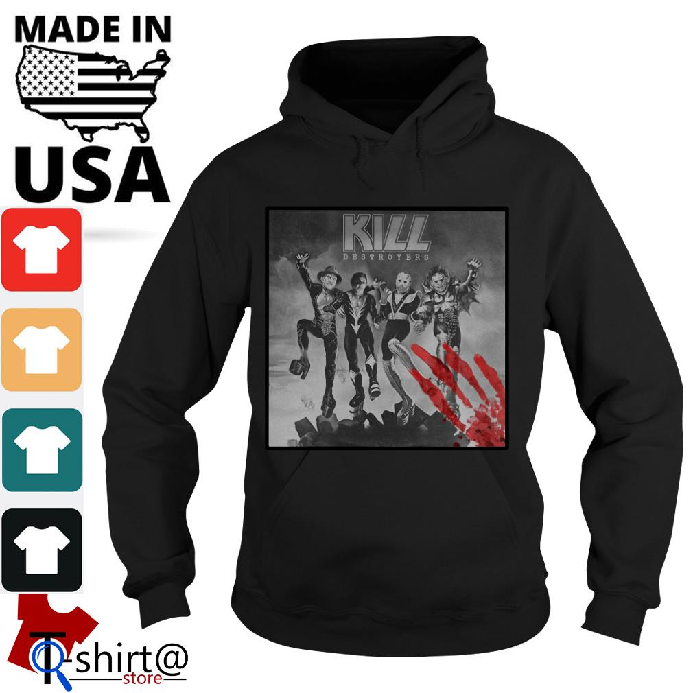 Kill Destroyers Halloween horror movie Hoodie