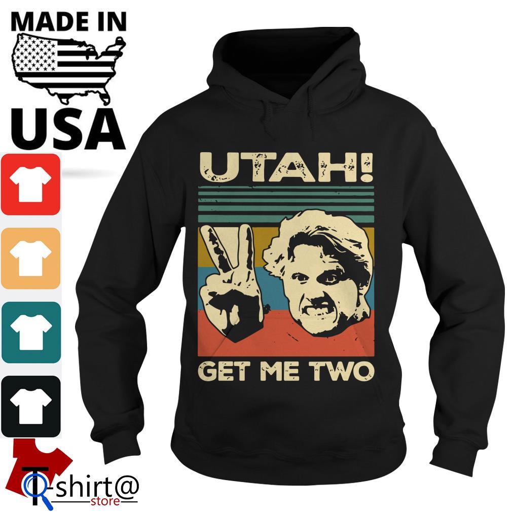 Utah Get Me two Hoodie