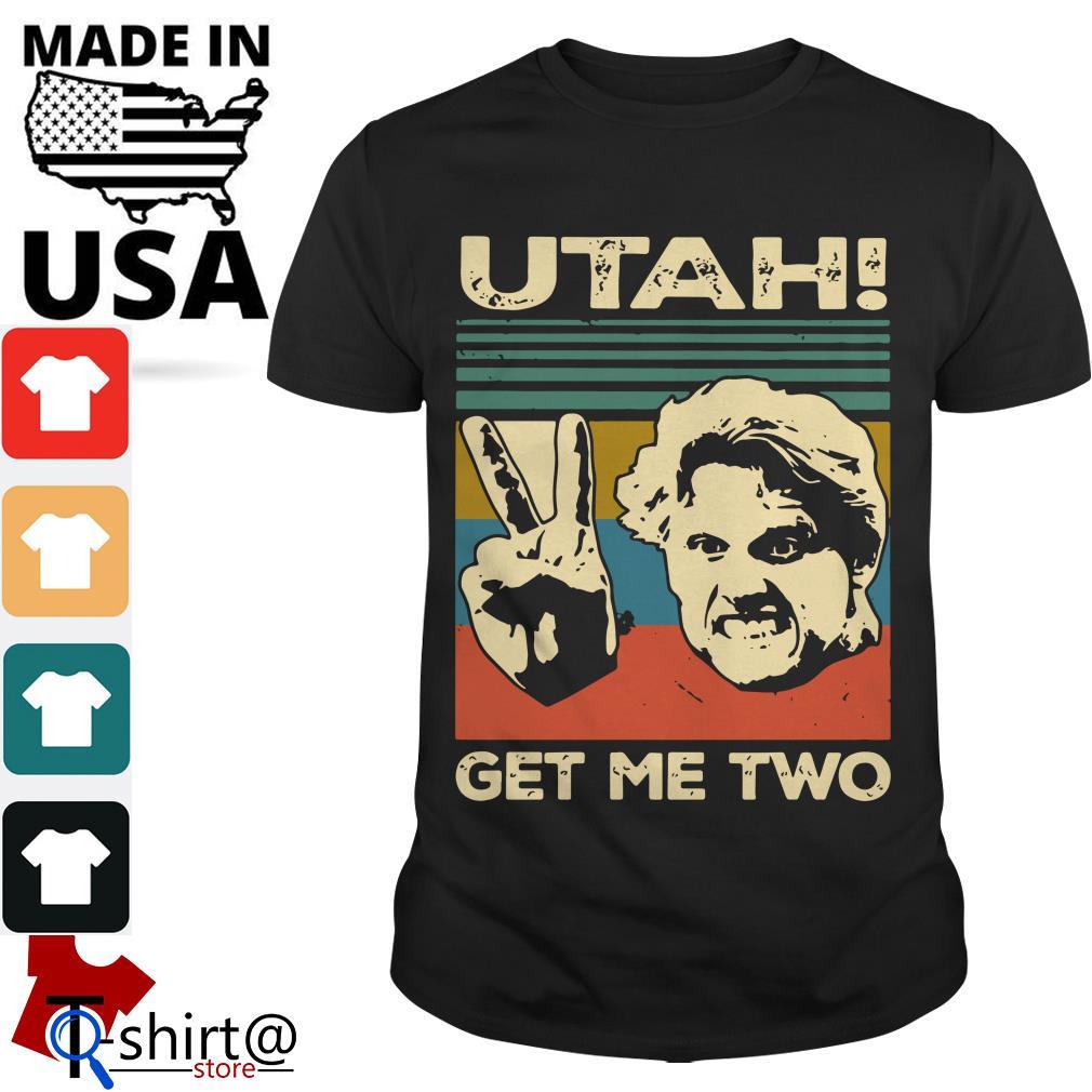 Utah Get Me two shirt
