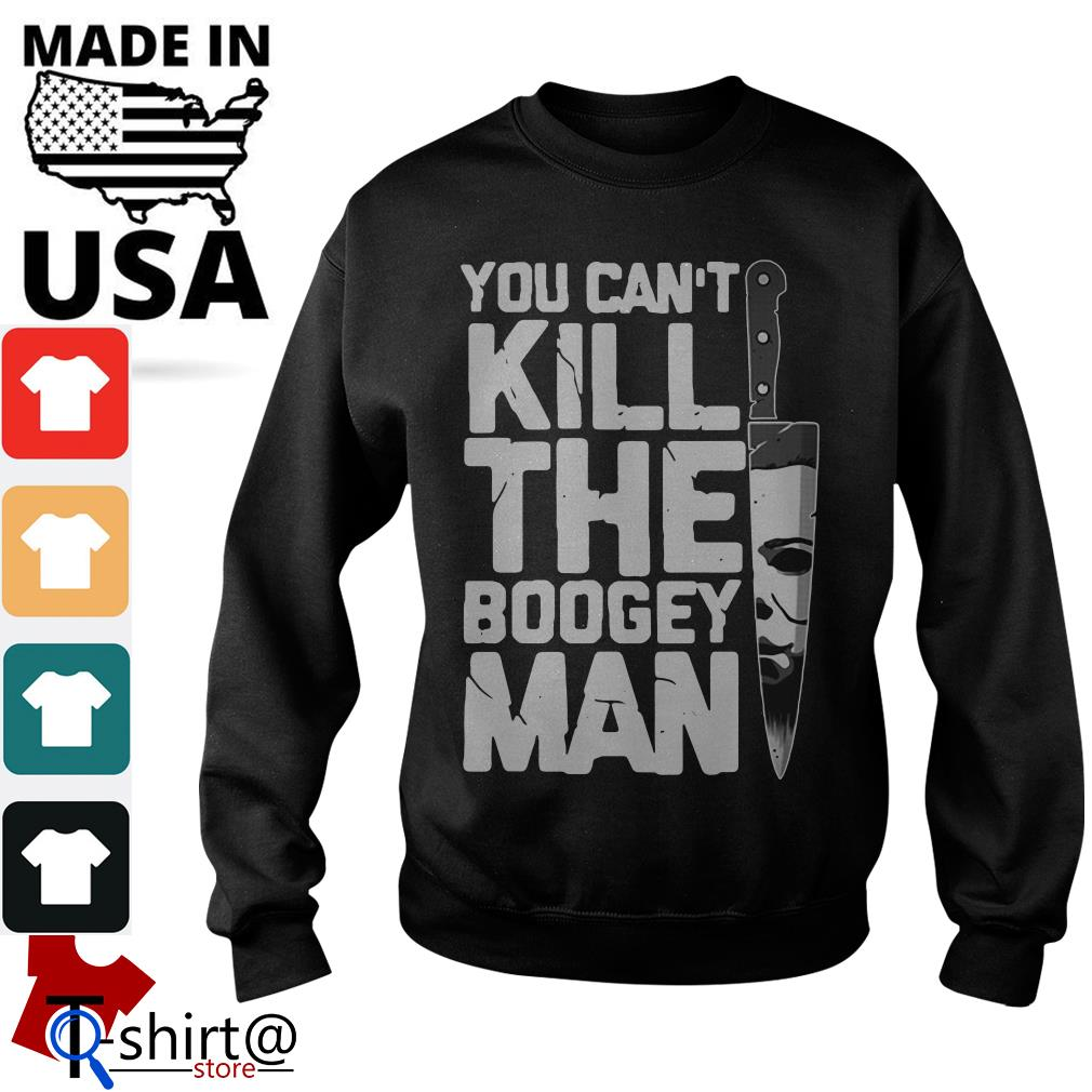You can't Kill the Boogeyman Sweater