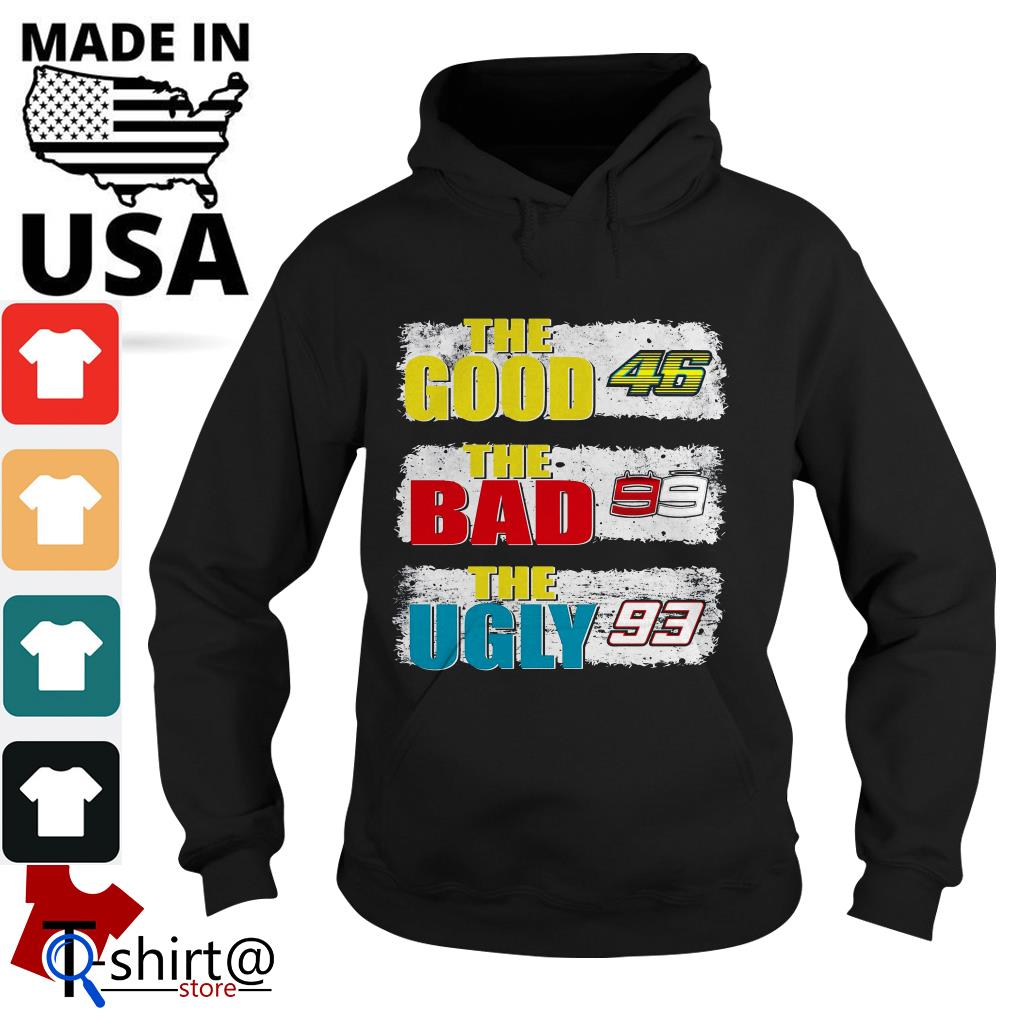 The good 46 the bad 99 the ugly 93 Hoodie