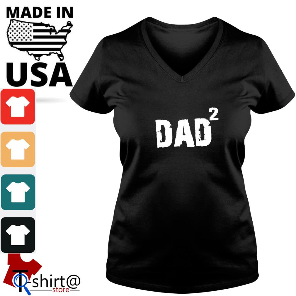 Times dad twice Daddy s v-neck-t-shirt
