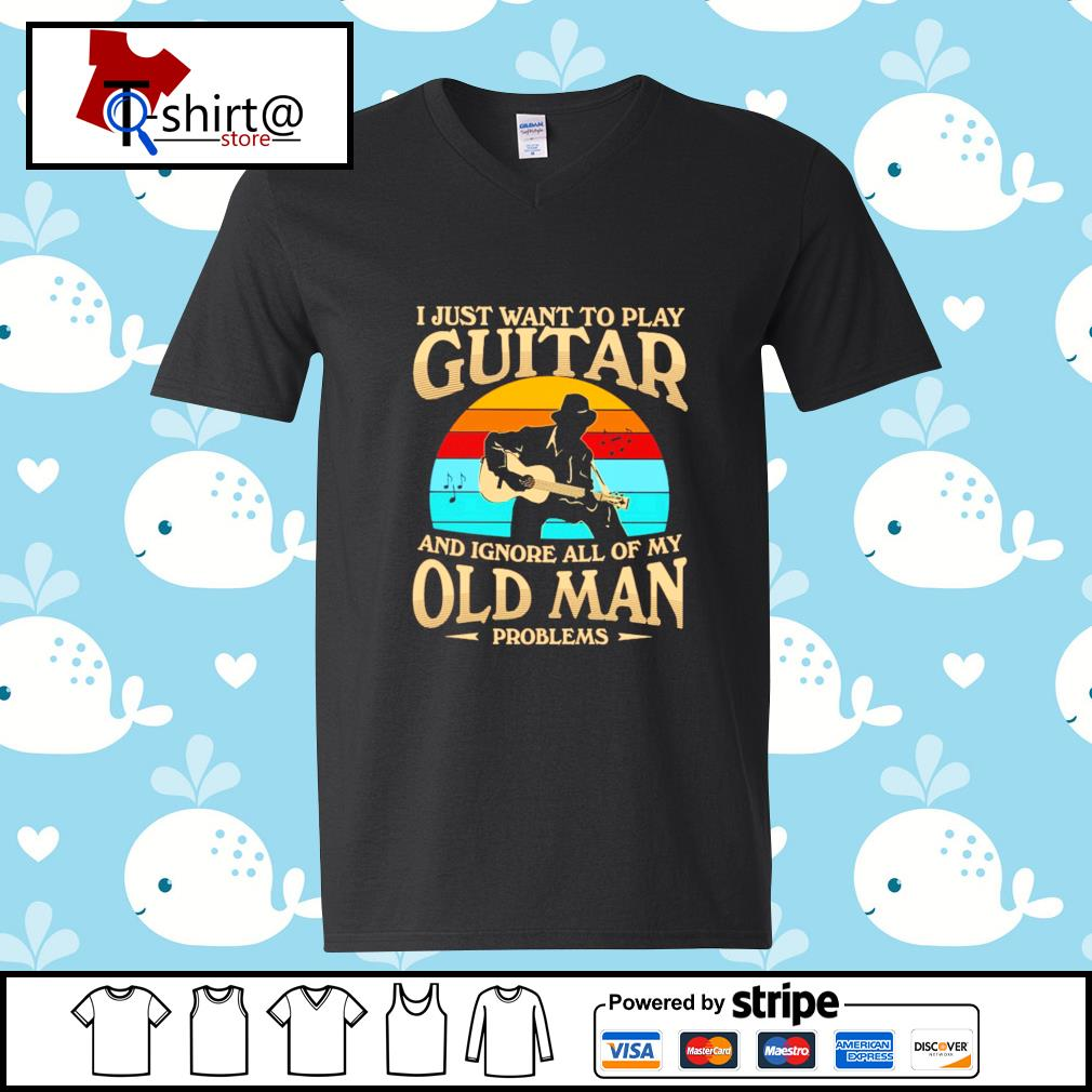 I Just want to play guitar and ignore all of my old man problems vintage s v-neck-t-shirt