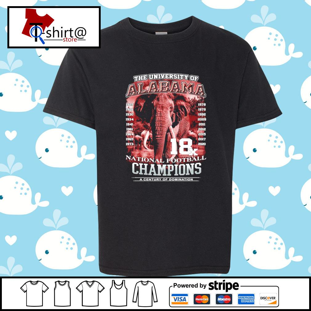 The university of Alabama 1925-2020 National Football Champions A Century Of Domination s youth-tee