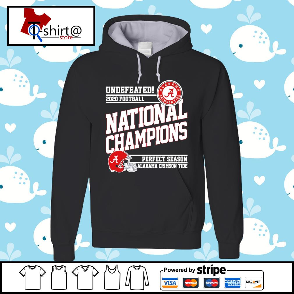 Undefeated 2020 football Alabama Crimson Tide national champions perfect season s hoodie