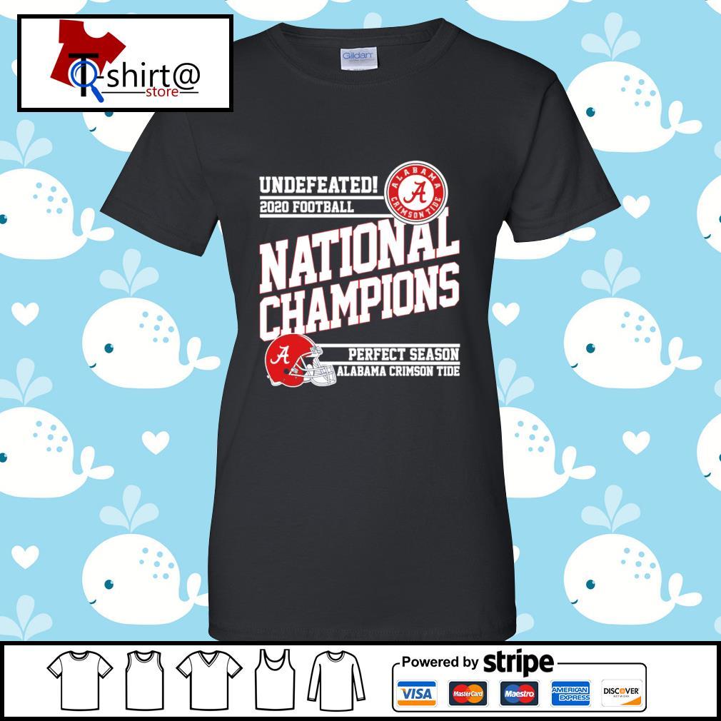 Undefeated 2020 football Alabama Crimson Tide national champions perfect season s ladies tee